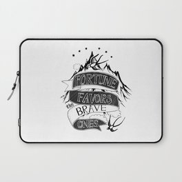 Fortune Favors the Brave Ones Laptop Sleeve