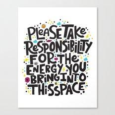 TAKE RESPONSIBILITY Canvas Print