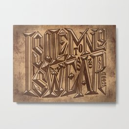 I Solemnly Swear I Am Up To No Good Metal Print