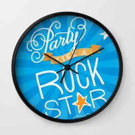 Party Like A Rock Star Wall Clock