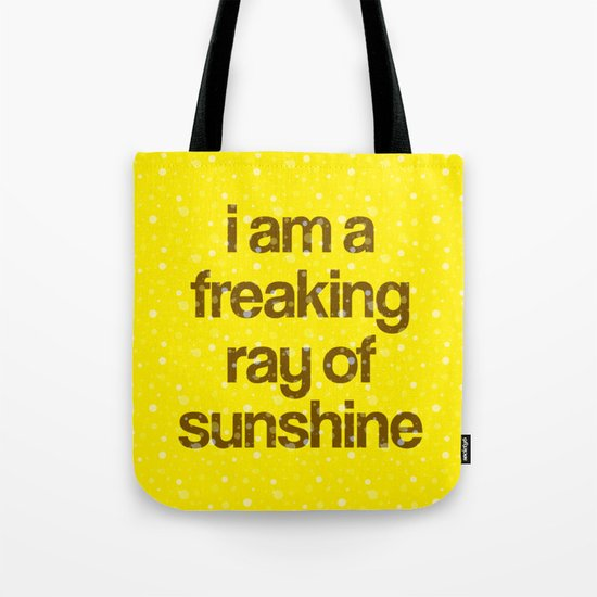 i am a freaking ray of sunshine (Sparkle Pattern) by creativeangel