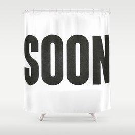 SOON Shower Curtain