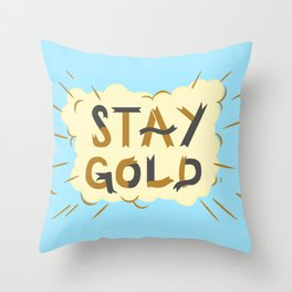 Stay Gold Print Throw Pillow