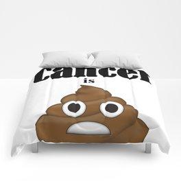 Cancer is Poop Comforters