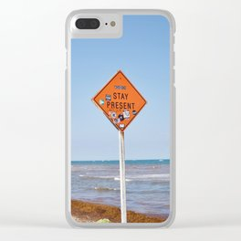 Stay Present Clear iPhone Case