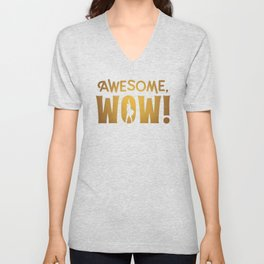 Awesome, Wow! Hamilton King George III Quote Unisex V-Neck