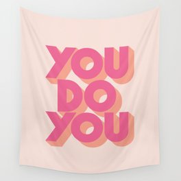 You Do You Block Type Pink Wall Tapestry