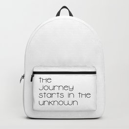 The Journey Starts in the Unknown (Black) Backpack