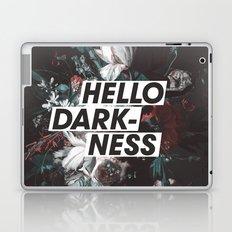 Hello Darkness Laptop & iPad Skin