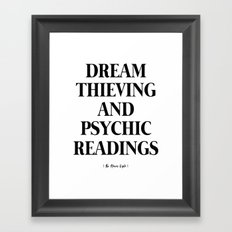 Dream Thieving and Pyschic Readings Framed Art Print