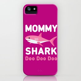 Mommy Shark iPhone Case