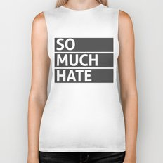So Much Hate Biker Tank