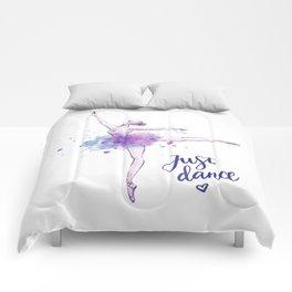 JUST DANCE WATERCOLOR QUOTE Comforters