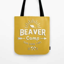 Beaver Camp: Dam Good Time (White with black outline) Tote Bag