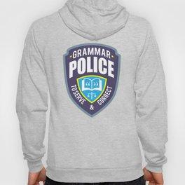Grammar police to serve & correct. Hoody