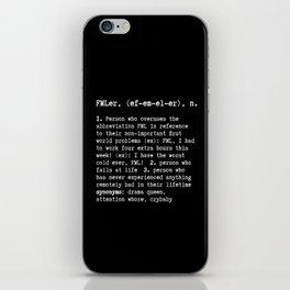 FMLers iPhone Skin