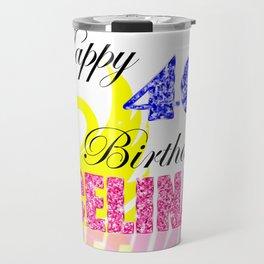 Custom: Happy 40th Birthday Celina Travel Mug