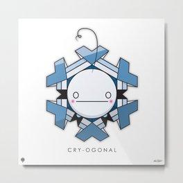 CRY-OGONAL Metal Print