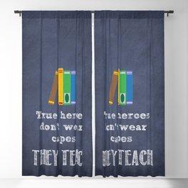 They Teach | Teacher Appreciation Blackout Curtain