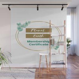 Planet Earth Membership Certificate Wall Mural