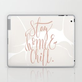 Stay Home & Chill Laptop & iPad Skin