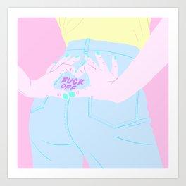 LOVE BUT FUCK OFF Art Print