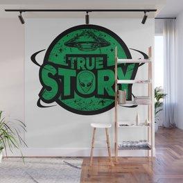 Ancient Alien Theorist Ufo True Story Mystery Gift Wall Mural