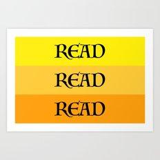 READ READ READ {YELLOW} Art Print