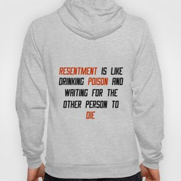 Carrie Fisher Resentment Quote Hoody