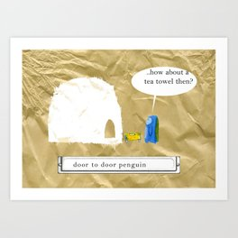 DOOR TO DOOR PENGUIN Art Print