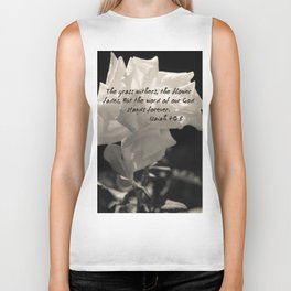 """""""The grass withers, the flower fades, But the word of our God stands forever"""". Biker Tank"""