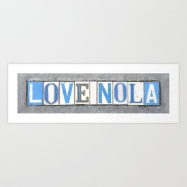 Love NOLA New Orleans Louisiana Southern Art Street Tiles Dirty South Old Letters Vintage Sign Art Print