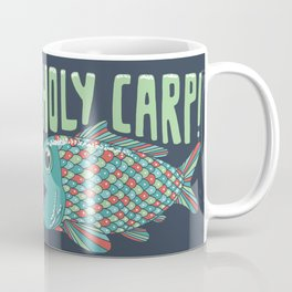 Holy Carp! Coffee Mug