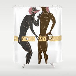 My cock my rules Shower Curtain