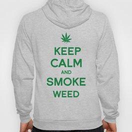 Keep Calm and Smoke Weed Hoody