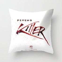 Ps*cho Killer Throw Pillow