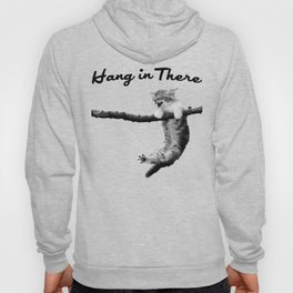 Hang in There Hoody