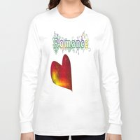 romance Long Sleeve T-shirts featuring Romance by World Raven
