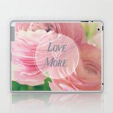 Love More Laptop & iPad Skin