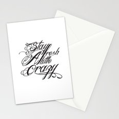 Stay fresh a little crazy Stationery Cards