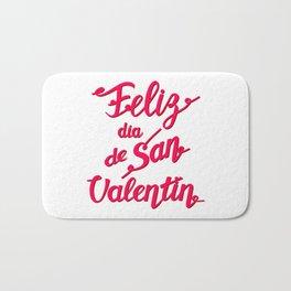 Feliz Dia de San Valentin - Happy Valentine's Day translated from Spanish. Love lettering Bath Mat