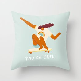 You go, girl! Throw Pillow