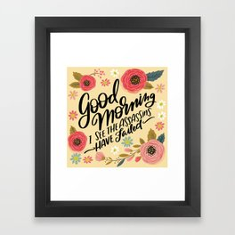 Pretty Not-So-Sweary: Good Morning I See the Assassins Have Failed Framed Art Print
