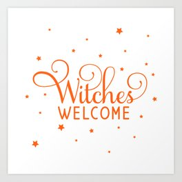 Witches Welcome - White and Orange Art Print