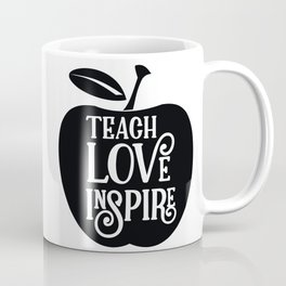 Teach Love Inspire Apple Coffee Mug