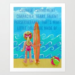 Courage, Commitment, Character Art Print