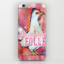 La Poule Folle (The Mad Hen) iPhone Skin