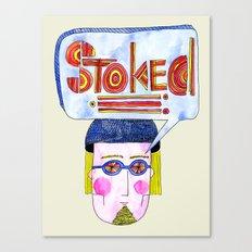 STOKED!!! Canvas Print