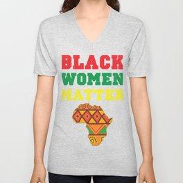 Black Women Matter History Month African Pride BLM Teacher School Graduate 2020 Unisex V-Neck