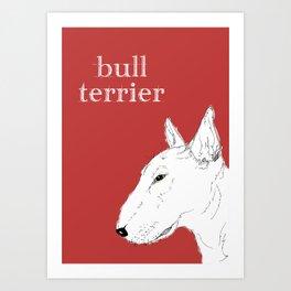 White Bull Terrier Art Print